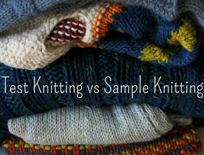 Sample Knitting vs. Test Knitting